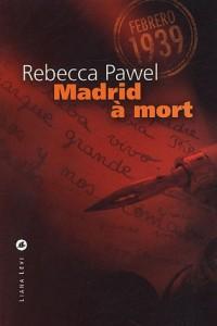 Madrid à mort