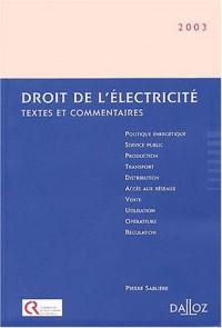 Droit de l'électricité 2003 (textes et commentaires)