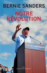 Notre révolution : Le combat continue
