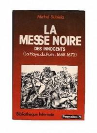 La messe noire des innocents la haye-du-puits 1668-1672