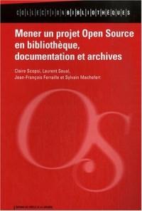 Mener un projet open source en bibliothèque, documentation et archives