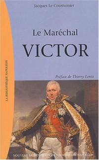 Le Maréchal Victor