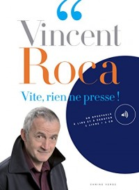 Vite, rien ne presse ! (1CD audio)