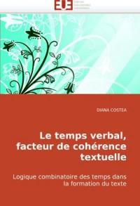 Le temps verbal, facteur de cohérence textuelle