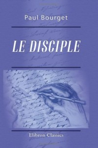 Le disciple: Introduction par T. De Wyzewa