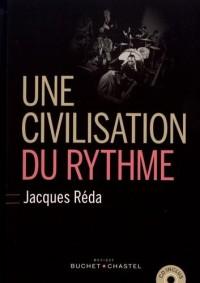 Une civilisation du rythme (1CD audio)