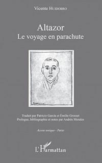 Altazor: Le Voyage En Parachute