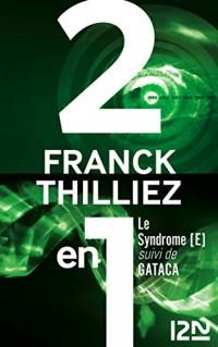 Le syndrome E suivi de GATACA  width=
