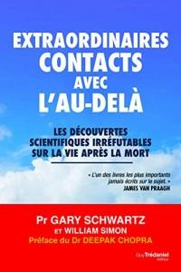 Extraordinaires Contacts avec l'au-delà