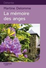 La mémoire des anges [Gros caractères]