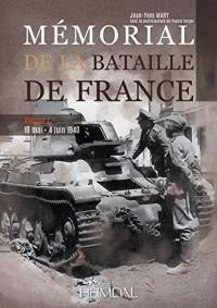 Mémorial de la Bataille de France: 10 Mai - 4 Juin 1940