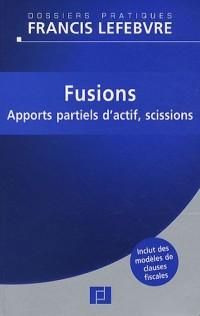 Fusions : Apports partiels d'actif, scissions