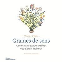 Graines de sens : 52 métaphores pour cultiver votre jardin intérieur