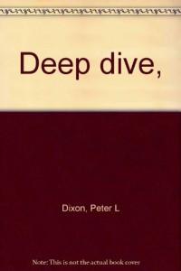 Deep dive,