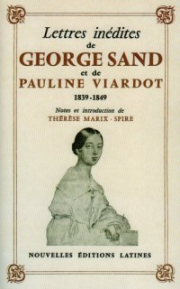 Lettres Inedites de Georges Sand et de Pauline Viardot