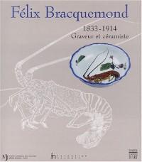 Félix Bracquemond, 1833-1914 : Graveur et céramiste