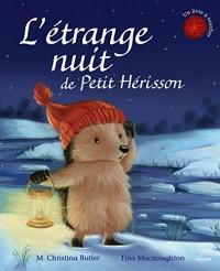 L'étrange nuit de Petit Hérisson