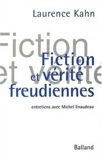 Verité et fiction freudienne