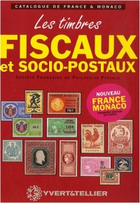 Catalogue des timbres fiscaux et socio-postaux de France et de Monaco