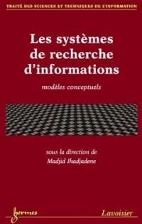 Les systèmes de recherche d'informations, modèles conceptuels