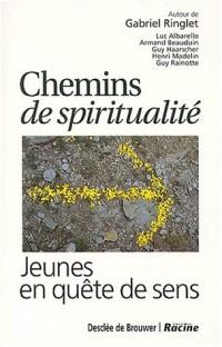 Chemins de spiritualité : Jeunes en quête de sens
