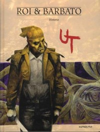 Ut, Tome 3 : Histeria