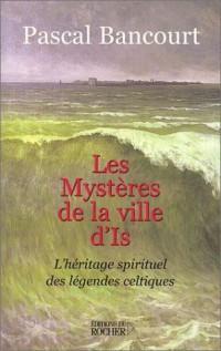 Les Mystères de la ville d'Is : L'Héritage spirituel des légendes celtiques