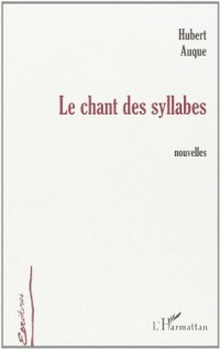 Chant des Syllabes (le)