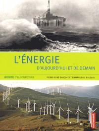 L'énergie d'aujourd'hui et de demain