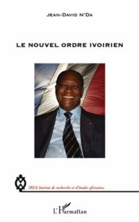 Le nouvel ordre ivoirien