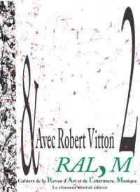 Cahier nº 2 - Avec Robert Vitton