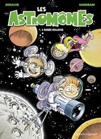 Les Astromômes - Tome 01 : L'année bulleuse