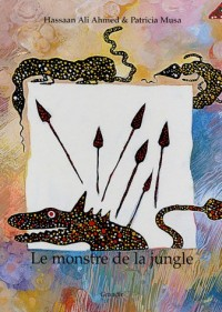 Le monstre de la jungle : Edition bilingue français arabe