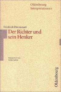 Der Richter und sein Henker. Interpretationen.