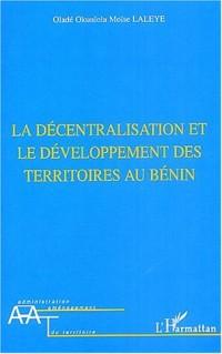 La décentralisation et le développement des territoires au Bénin
