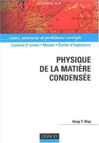 Physique de la matière condensée : Cours, exercices et problèmes résolus