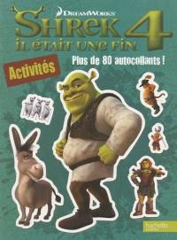 Shrek 4 - Livre d'activités + stickers: Il était une fin