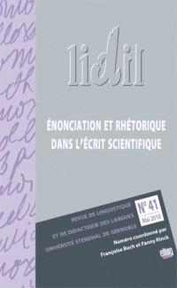 LIDIL, N° 41 : Enonciation et rhétorique dans l'écrit scientifique