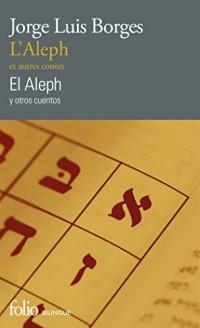 L'Aleph et autres contes/El Aleph y otros cuentos