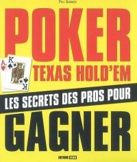 Poker Texas Hold'em : Des bases aux stratégies avancées