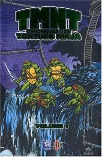 TMNT Chroniques des Tortues Ninja - Tome 1