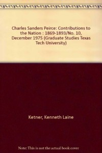 Charles Sanders Peirce: Contributions to the Nation : 1869-1893/No. 10, December 1975