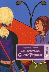 Une certaine Clara Parker