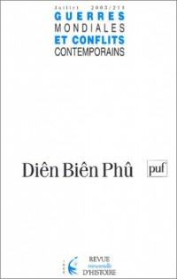 Guerres mondiales et conflits contemporains, numéro 211 - 2003 : Diên Biên Phû