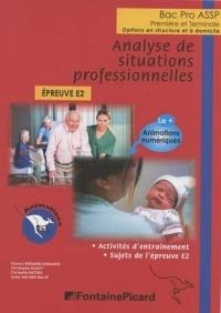 Analyse de situations professionnelles 1re et Tle Bac Pro ASSP : Epreuve E2