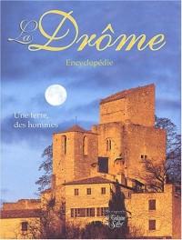 La Drôme : Une terre, des hommes, Encyclopédie