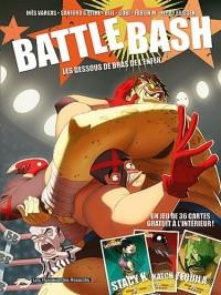 Battle Bash, Tome 1 : Les dessous des bras de l'enfer