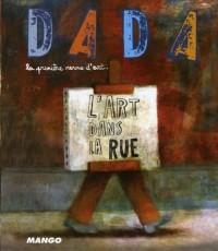 L'art dans la rue (Revue Dada n°119)