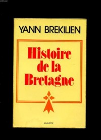Histoire de la Bretagne (Litterature & [i.e. et] sciences humaines) (French Edition)