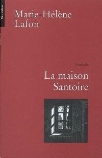 La maison Santoire